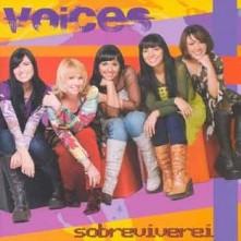 Voices+-+Sobreviverei